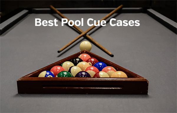 Reviews of the Best Pool Cue Cases